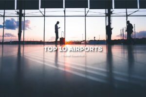 Top 10 Airports
